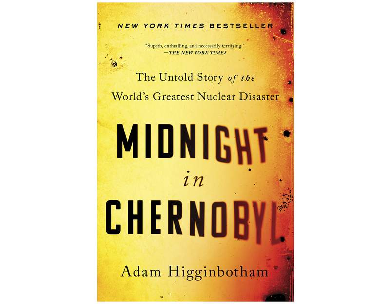 """This photo released by Simon & Schuster shows """"Midnight in Chernobyl: The Untold Story of the World's Greatest Nuclear Disaster"""" by Adam Higginbotham, winner of the William E. Colby Award, given for an outstanding book on military or intelligence history.  (Simon & Schuster via AP)"""