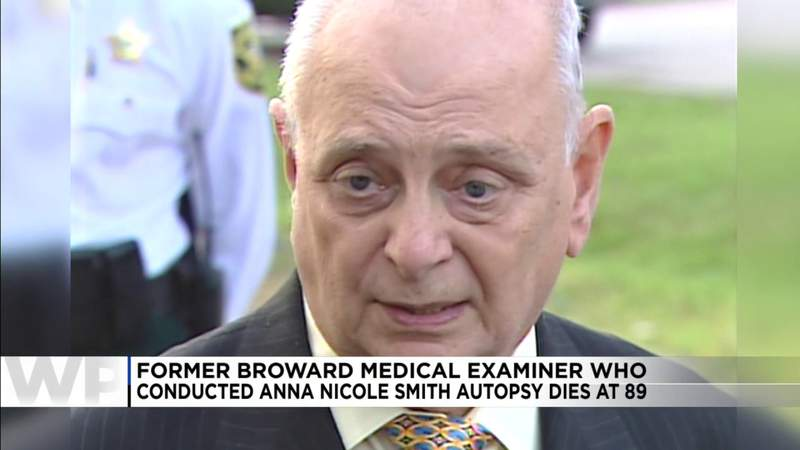 Former Broward medical examiner known for Anna Nicole Smith autopsy dies